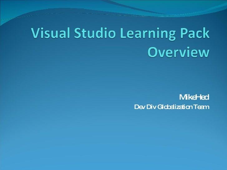 MikeHed Dev Div Globalization Team