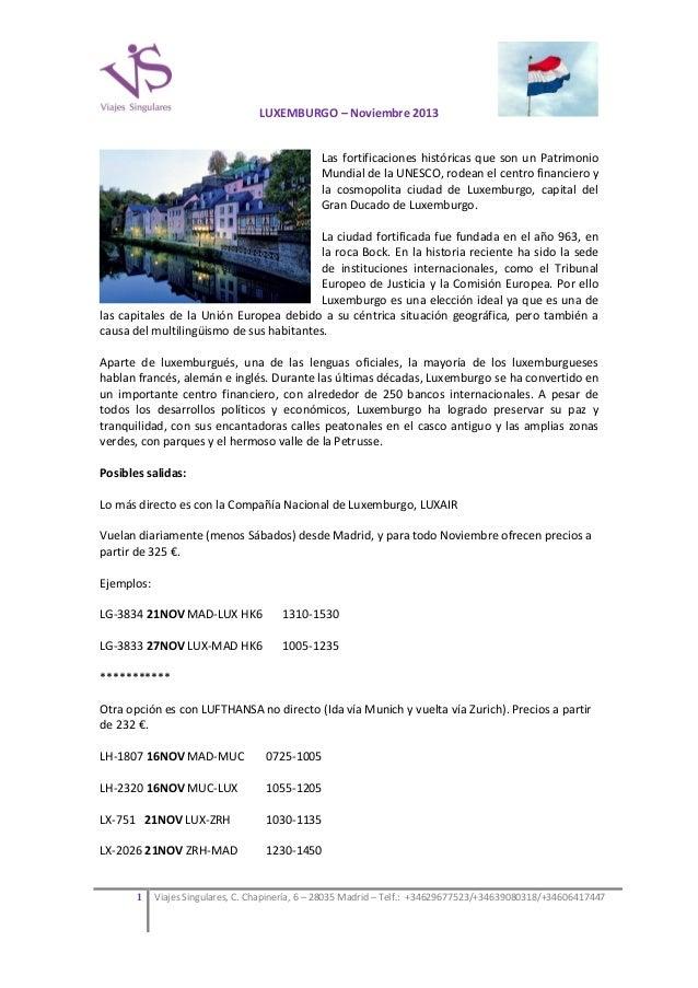 LUXEMBURGO – Noviembre 2013 Las fortificaciones históricas que son un Patrimonio Mundial de la UNESCO, rodean el centro fi...