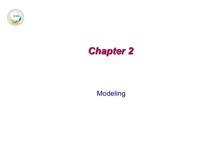 Chapter 2 Modeling