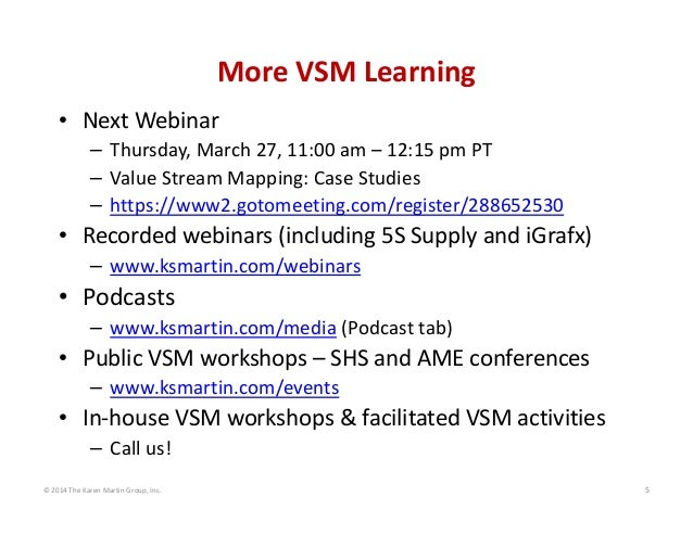 MoreVSMLearning • NextWebinar – Thursday,March27,11:00am– 12:15pmPT – ValueStreamMapping:CaseStudies – https...