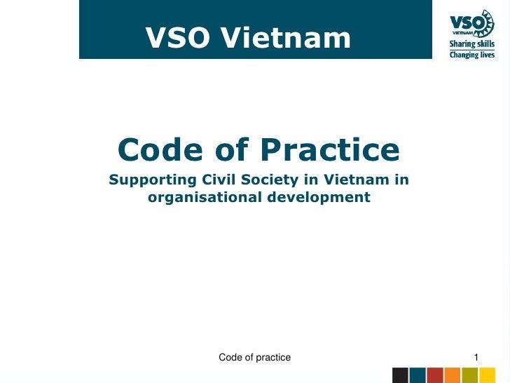 VSO Vietnam     Code of Practice Supporting Civil Society in Vietnam in     organisational development                  Co...
