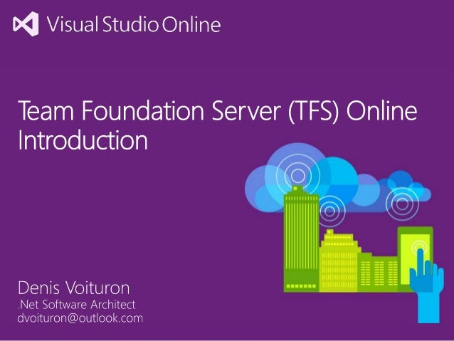 Introduction to Team Foundation Server (TFS) Online