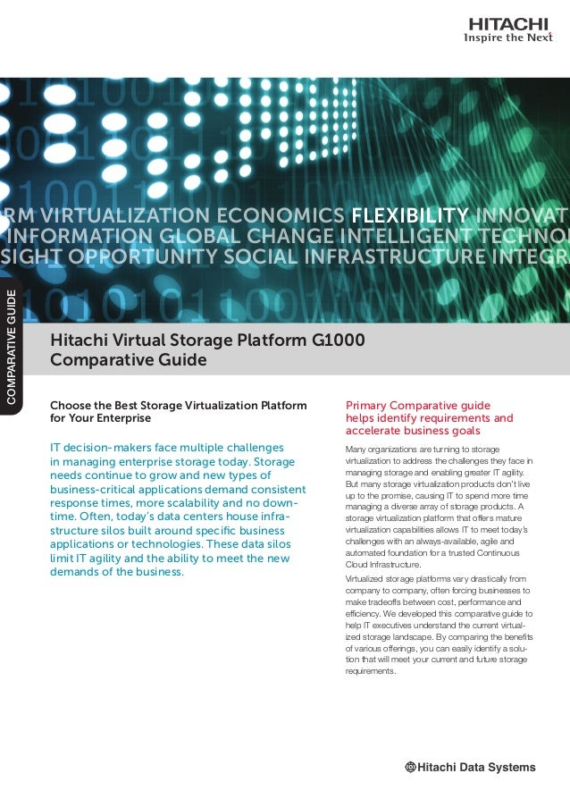 Hitachi Virtual Storage Platform G1000 Comparative Guide Primary Comparative guide helps identify requirements and acceler...