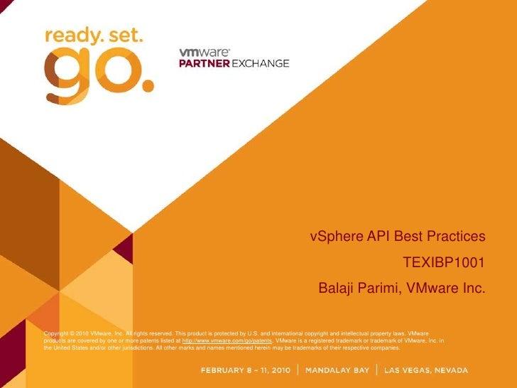 vSphere API Best Practices<br />TEXIBP1001<br />Balaji Parimi, VMware Inc.<br />
