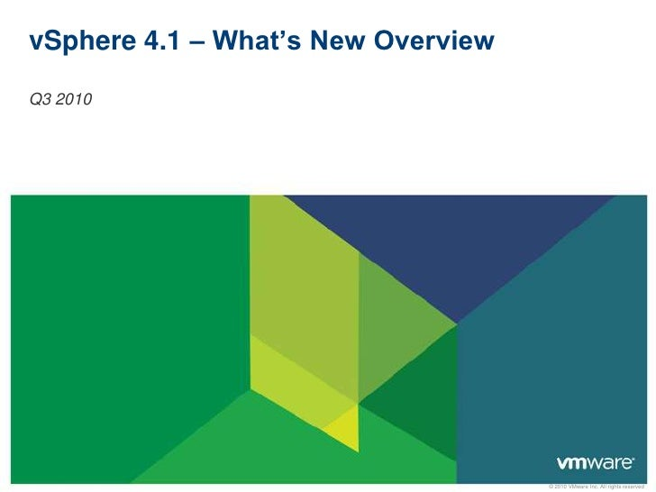 vSphere 4.1 overview & whats new