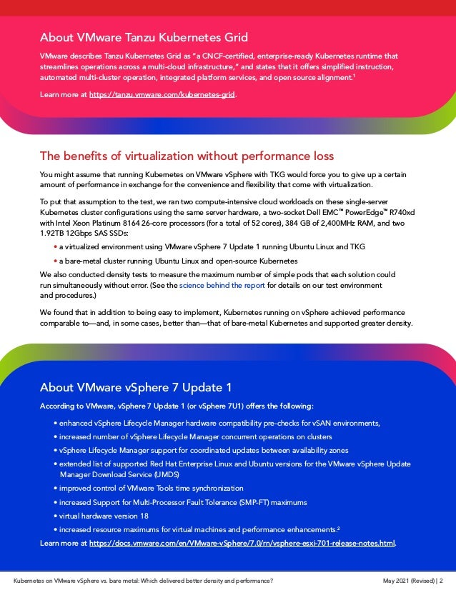 The benefits of virtualization without performance loss You might assume that running Kubernetes on VMware vSphere with TK...