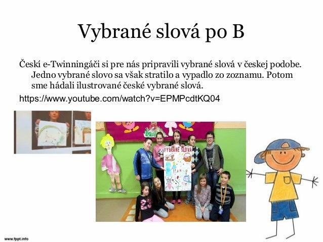b7babb465 VYBRANÉ SLOVÁ BEZ mUČENIA - hodnotenie etwinningového projektu