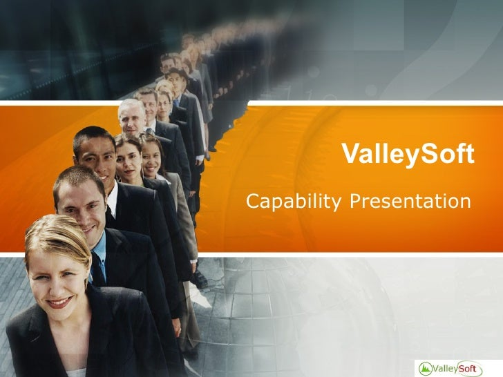 ValleySoft Capability Presentation