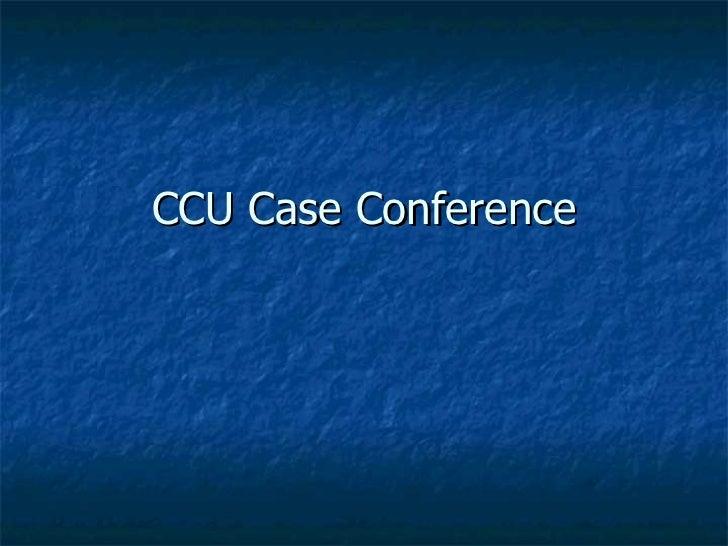CCU Case Conference