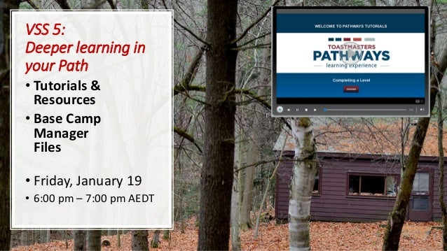 VSS 5: Deeper learning in your Path • Tutorials & Resources • Base Camp Manager Files • Friday, January 19 • 6:00 pm – 7:0...