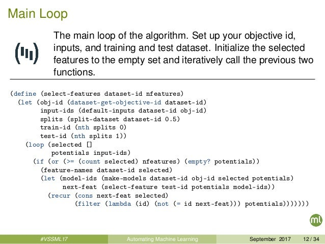 Main Loop The main loop of the algorithm. Set up your objective id, inputs, and training and test dataset. Initialize the ...