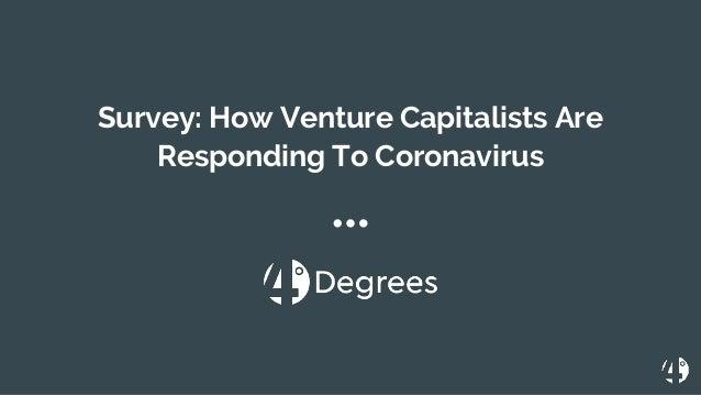 Survey: How Venture Capitalists Are Responding To Coronavirus