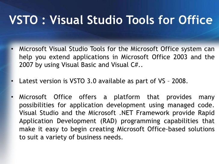 Presentation on visual studio tools for office vsto at hyderabadtec - Visual studio tools for office ...