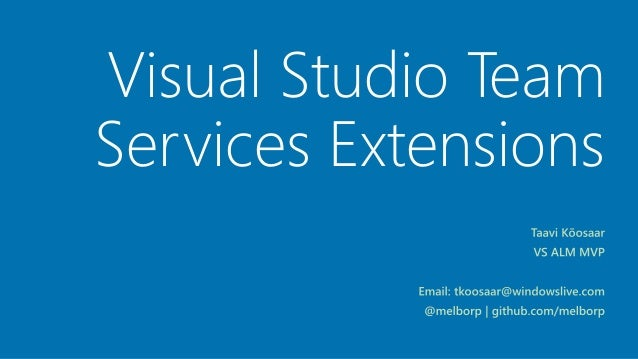 Visual Studio Team Services Extensions