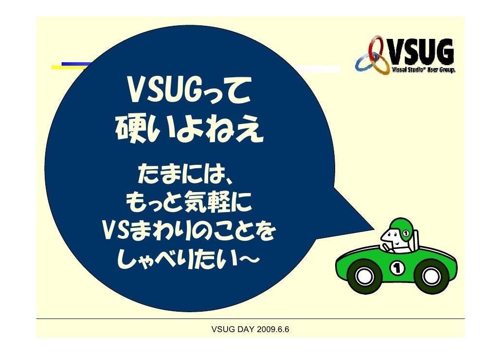 Bar VSUG Slide 2