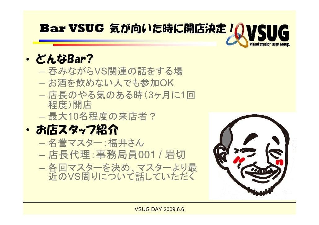 Bar VSUG Slide 3