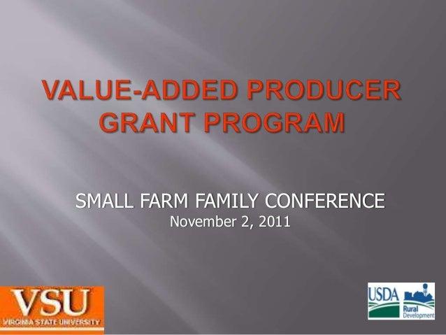 SMALL FARM FAMILY CONFERENCE November 2, 2011