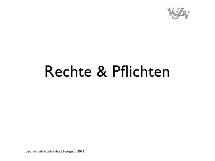 Rechte & Pflichtenbaranek online publishing | Stuttgart | 2012