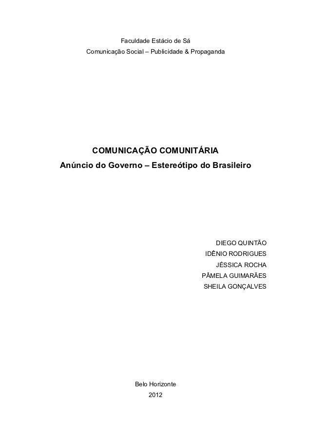 Faculdade Estácio de Sá      Comunicação Social – Publicidade & Propaganda       COMUNICAÇÃO COMUNITÁRIAAnúncio do Governo...