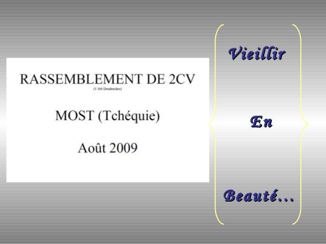 VieillirVieillir EnEn Beauté…Beauté…