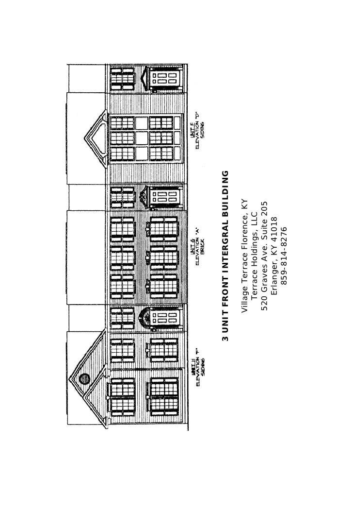 3 UNIT FRONT INTERGRAL BUILDING     Village Terrace Florence, KY         Terrace Holdings, LLC     520 Graves Ave. Suite 2...
