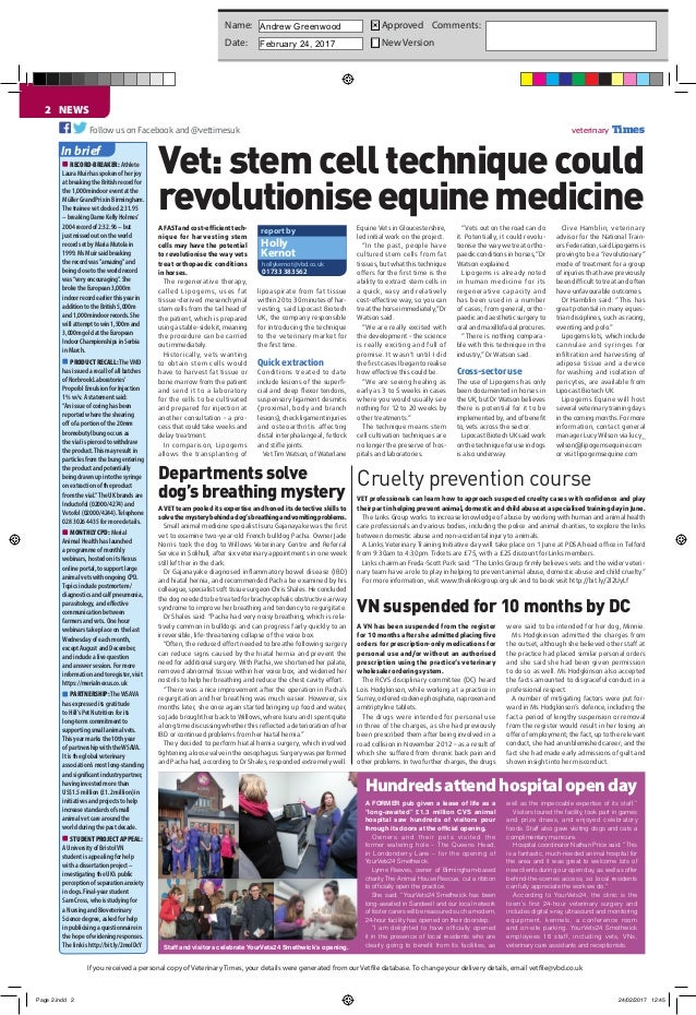 NEWS2 veterinary TimesFollow us on Facebook and @vettimesuk If you received a personal copy of Veterinary Times, your deta...