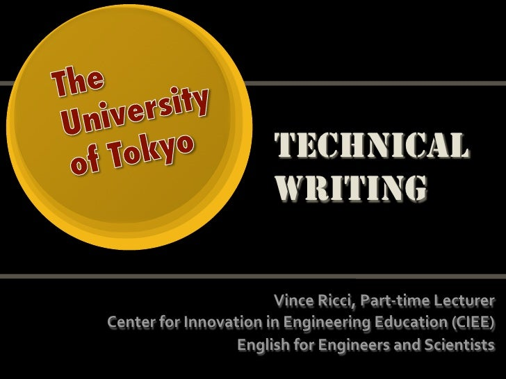 University of Tokyo2010 <br />Technical Writing<br />Vince Ricci <br />Links here: <br />http://bit.ly/TechWriting<br />