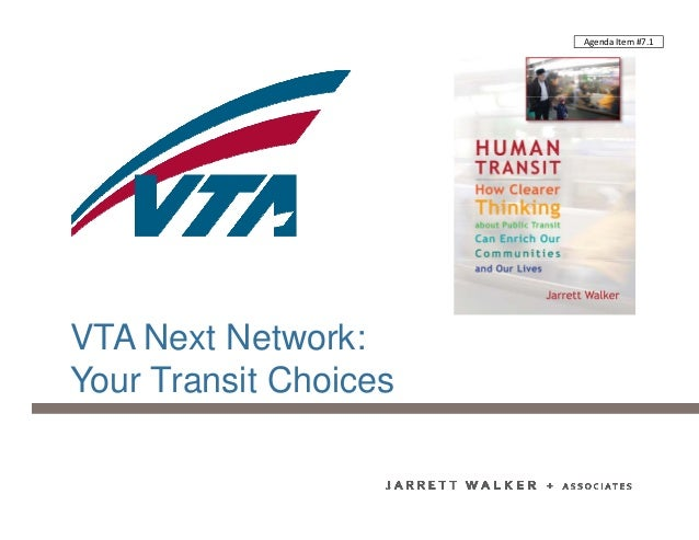 VTA Next Network: Your Transit Choices Agenda Item #7.1