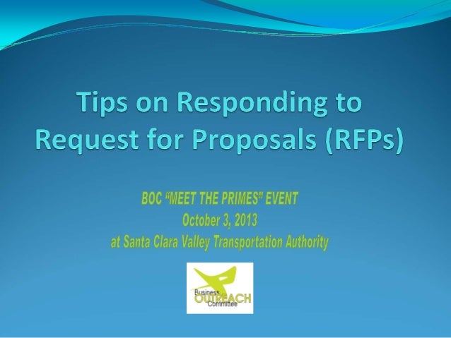 This Presentation will Cover Components of an RFP Responding to an RFP There are different types of procurements ‐‐ such  ...