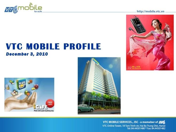 VTC MOBILE PROFILE December 3, 2010
