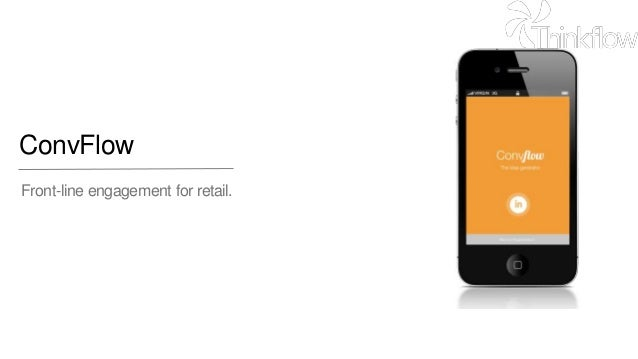 ConvFlow Front-line engagement for retail.