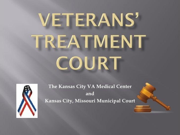 The Kansas City VA Medical Center and Kansas City, Missouri Municipal Court