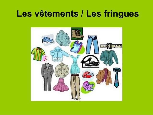 Les vêtements / Les fringues