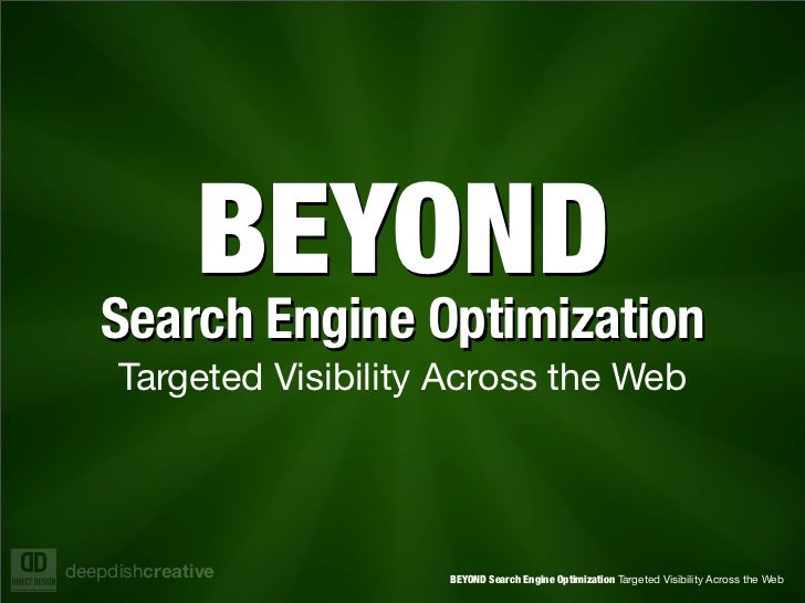 BEYOND   Search Engine Optimization   Search Engine Optimization     Targeted Visibility Across the Webdeepdishcreative   ...
