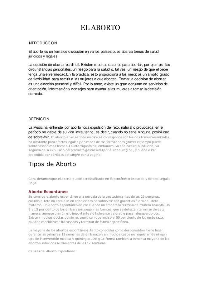 EL ABORTO INTRODUCCION El aborto es un tema de discusión en varios países pues abarca temas de salud jurídicos y legales. ...