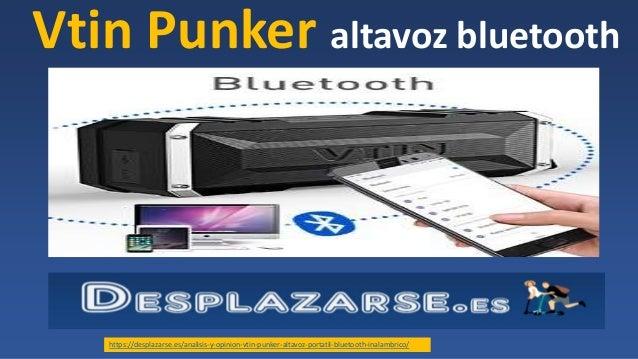 Vtin Punker altavoz bluetooth https://desplazarse.es/analisis-y-opinion-vtin-punker-altavoz-portatil-bluetooth-inalambrico/