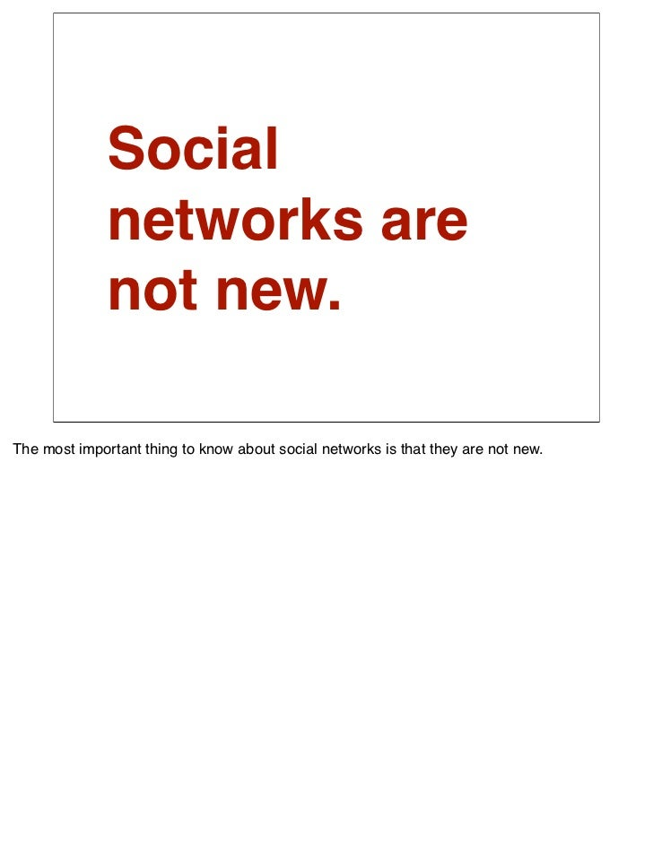 People don't               have one group               of friends.  Friends. When we sign up, most social networks ask us...
