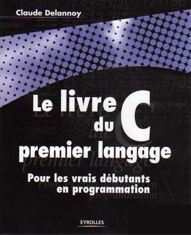 Le livre du_c_pour_les_vrais_d%c3%a9butants_en_programmation