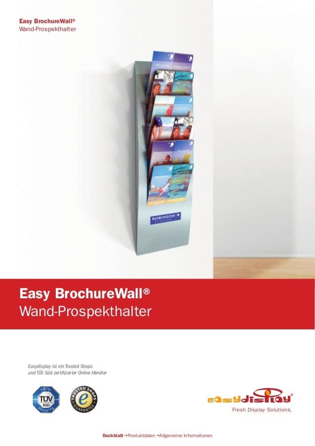 Easydisplay ist ein Trusted Shops und TÜV Süd zertifizierter Online-Händler Easy BrochureWall® Wand-Prospekthalter Deckbla...