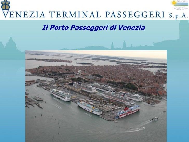 Il Porto Passeggeri di Venezia