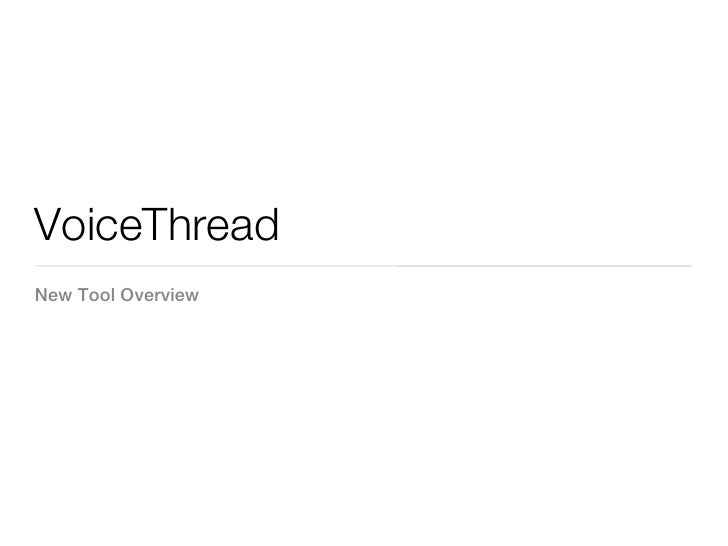 VoiceThreadNew Tool Overview