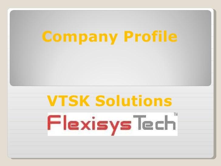 Company Profile VTSK Solutions