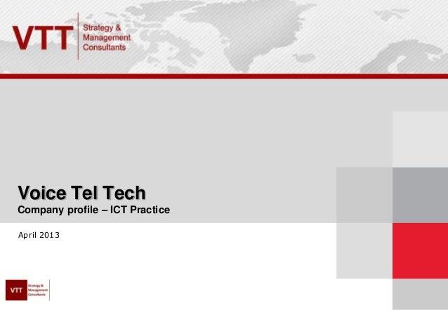 Voice Tel TechCompany profile – ICT PracticeApril 2013