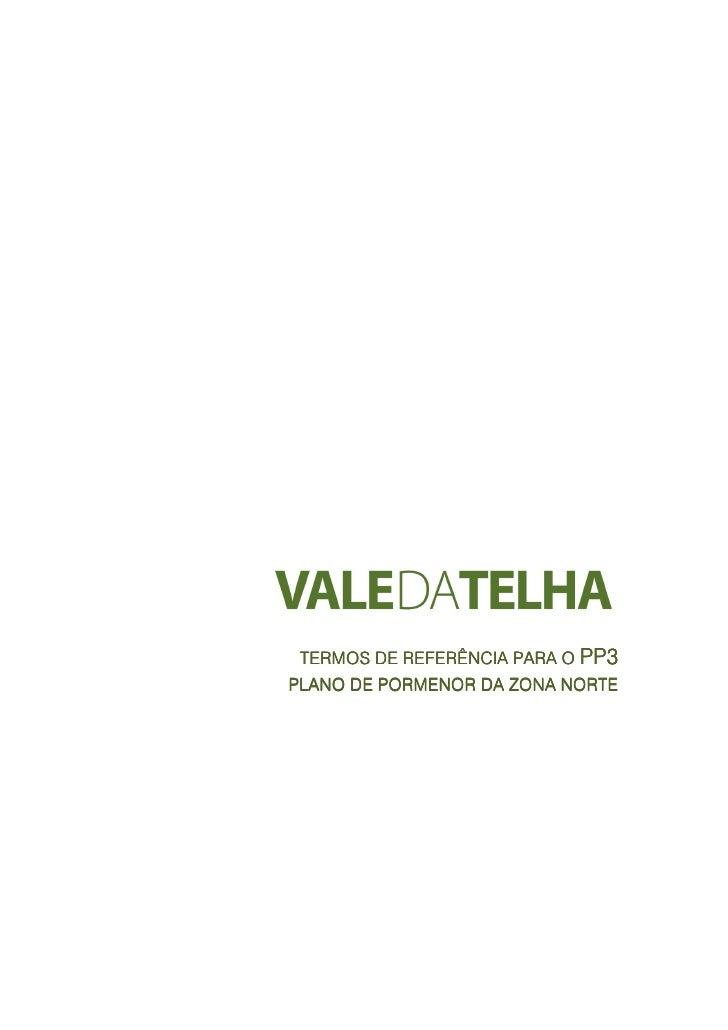 TERMOS DE REFERÊNCIA PARA O PP3 PLANO DE PORMENOR DA ZONA NORTE