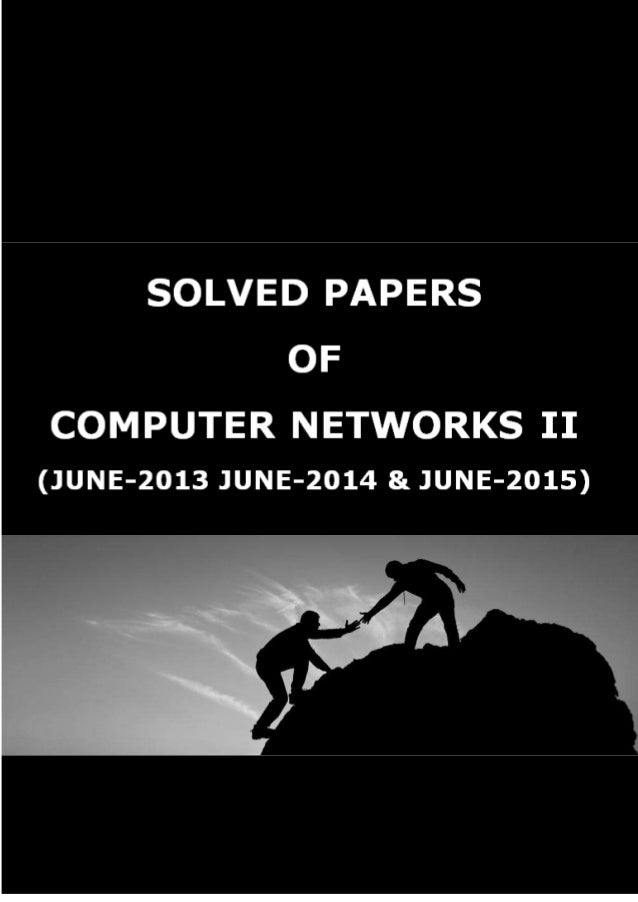 For Solved Question Papers of UGC-NET/GATE/SET/PGCET in Computer Science, visit http://victory4sure.weebly.com/ VTU N O TE...