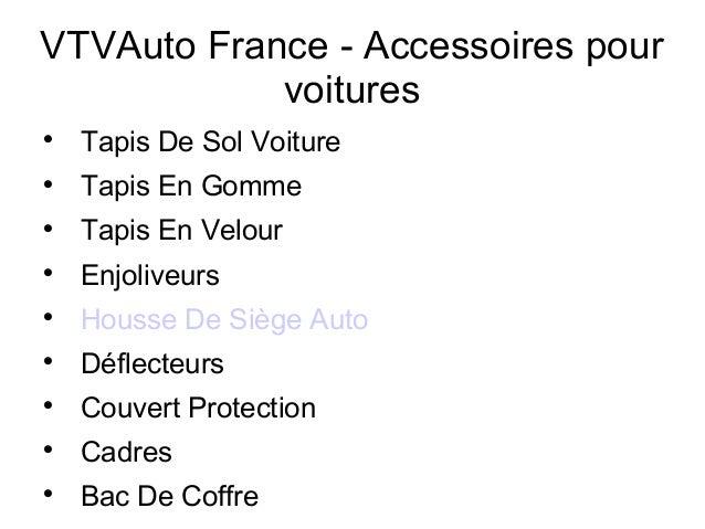 VTVAuto France - Accessoires pour voitures  Tapis De Sol Voiture  Tapis En Gomme  Tapis En Velour  Enjoliveurs  Houss...