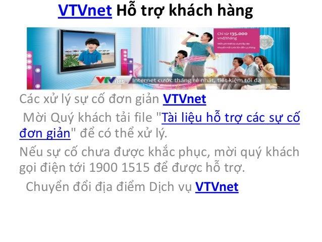 """VTVnet Hỗ trợ khách hàng Các xử lý sự cố đơn giản VTVnet Mời Quý khách tải file """"Tài liệu hỗ trợ các sự cố đơn giản"""" để có..."""