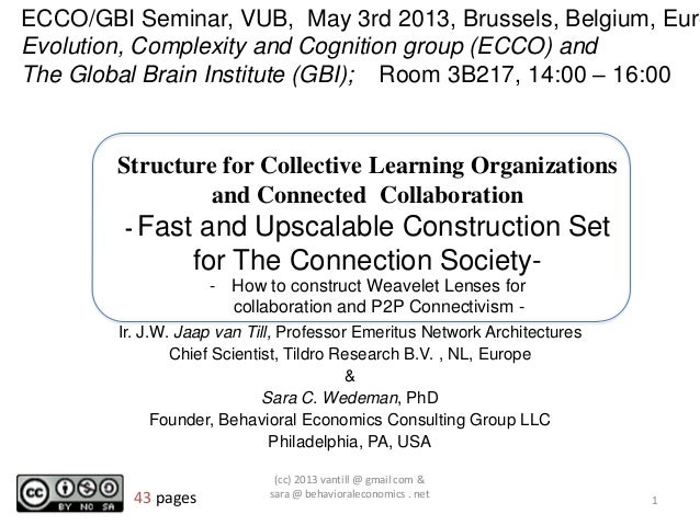 Structure for Collective Learning Organizationsand Connected Collaboration- Fast and Upscalable Construction Setfor The Co...