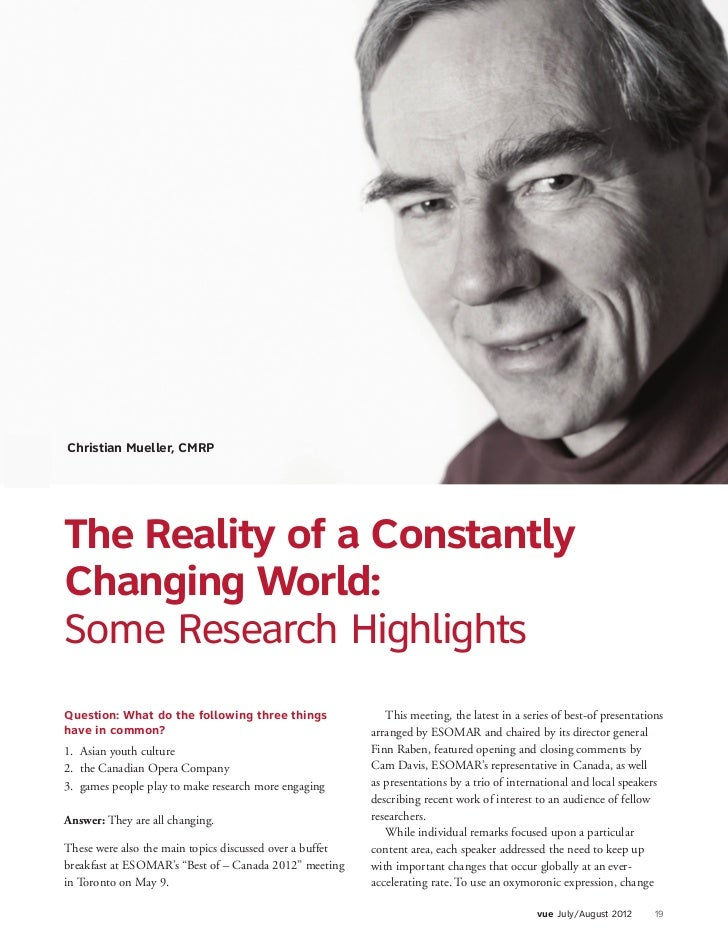 F EATUR EChristian Mueller, CMRPThe Reality of a ConstantlyChanging World:Some Research HighlightsQuestion: What do the fo...