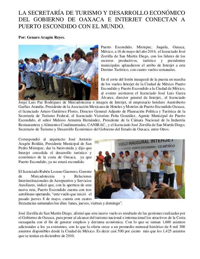 LA SECRETARÍA DE TURISMO Y DESARROLLO ECONÓMICO DEL GOBIERNO DE OAXACA E INTERJET CONECTAN A PUERTO ESCONDIDO CON EL MUNDO...